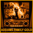 Addams Family Gold