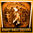 Eight Ball Deluxe